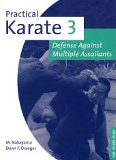 Practical Karate Volume 3: Defense Against Multiple Assailants, Volume 3