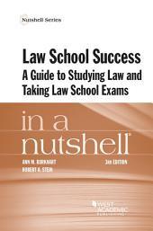 Law School Success in a Nutshell: Edition 3