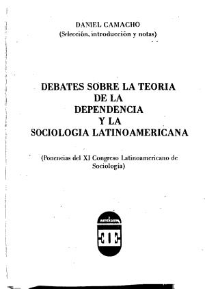 Debates sobre la teoría de la dependencia y la sociología latinoamericana