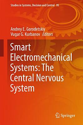 Smart Electromechanical Systems  The Central Nervous System PDF
