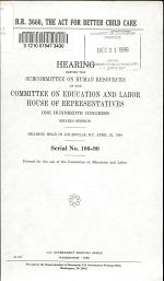 H.R. 3660, The Act for Better Child Care