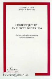 CRIME ET JUSTICE EN EUROPE DEPUIS 1990: État des recherches, évaluation et recommandations