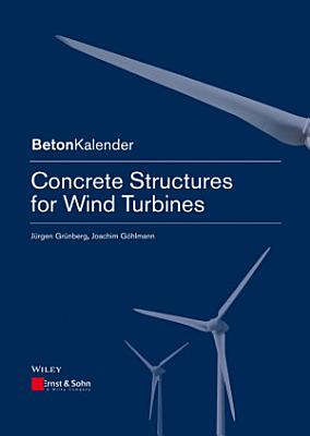 Concrete Structures for Wind Turbines PDF