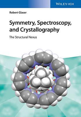 Symmetry  Spectroscopy  and Crystallography
