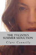 The Tycoon's Summer Seduction