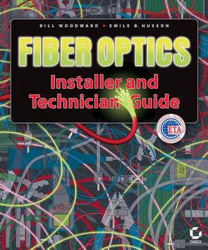 Fiber Optics Installer and Technician Guide PDF
