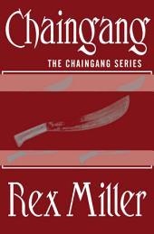 Chaingang: Volume 3