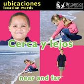 Cerca y lejos (Near and Far:Location Words)