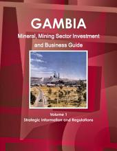 Gambia Mineral & Mining Sector Investment and Business Guide