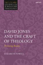 David Jones and the Craft of Theology