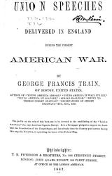 Union Speeches Delivered in England During the Present American War PDF