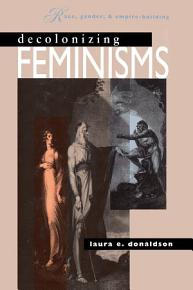 Decolonizing Feminisms PDF