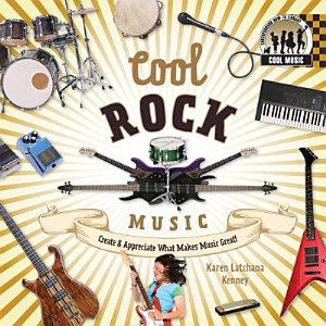 Cool Rock Music  Create   Appreciate What Makes Music Great