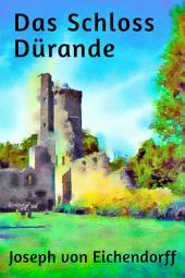 Das Schloss Dürande: Novelle