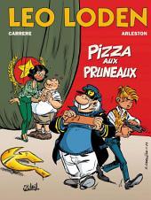 Léo Loden T06: Pizza aux pruneaux
