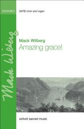 Amazing grace! eBook: Vocal score