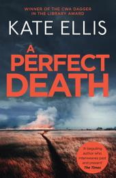 A Perfect Death: Number 13 in series, Book 13