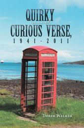 Quirky and Curious Verse, 1941-2011
