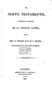 El Nuevo Testamento, traducido al Español, de la Vulgata Latina