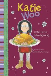 Katie Woo: Katie Saves Thanksgiving