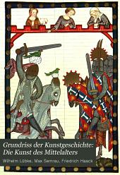 Grundriss der Kunstgeschichte: Die Kunst des Mittelalters