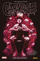 Carnage (Marvel Collection): Giro Del Mondo
