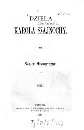 Dzieła Karola Szajnochy