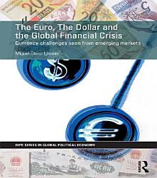 The Euro The Dollar And The Global Financial Crisis Book PDF