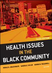 Health Issues in the Black Community: Edition 3
