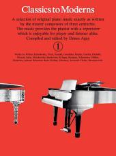 Classics to Moderns: Book 1