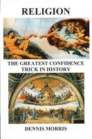 Religion the Greatest Confidence Trick in History PDF