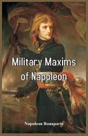 Military Maxims of Napoleon PDF