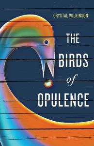 The Birds of Opulence Book