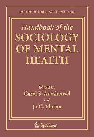 Handbook of the Sociology of Mental Health PDF