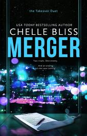 Merger (Takeover Duet #2): Enemies to Lovers