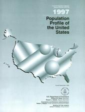Population profile of the United States: Issue 194