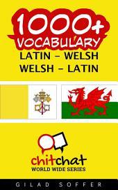 1000+ Latin - Welsh Welsh - Latin Vocabulary
