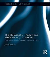 The Philosophy  Theory and Methods of J  L  Moreno PDF
