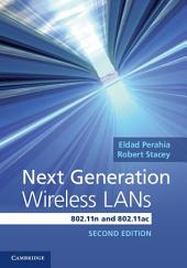 Next Generation Wireless LANs: 802.11n and 802.11ac, Edition 2