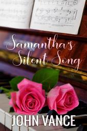 Samantha's Silent Song