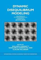 Dynamic Disequilibrium Modeling  Theory and Applications PDF