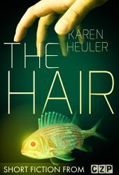 The Hair: Short Story