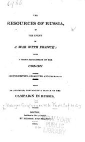 The resources of Russia, in the event of a war with France: with a short description of Cozaks