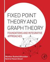 Fixed Point Theory and Graph Theory PDF