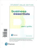 Business Essentials  Student Value Edition Plus Mylab Intro to Business with Pearson EText    Access Card Package PDF