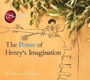 The Power of Henry s Imagination  The Secret