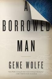 A Borrowed Man: A Novel