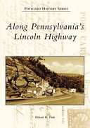 Along Pennsylvania's Lincoln Highway