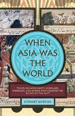 When Asia was the World PDF