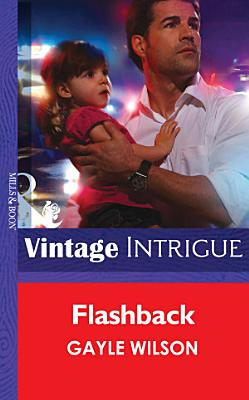 Flashback  Mills   Boon Intrigue